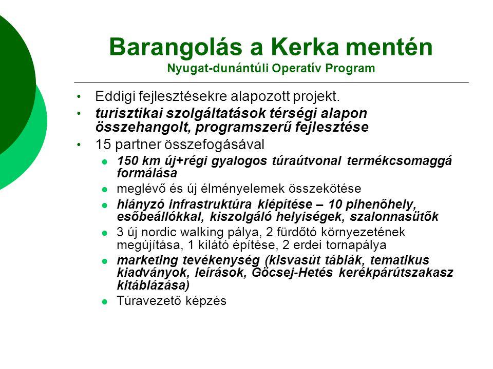Barangolás a Kerka mentén Nyugat-dunántúli Operatív Program