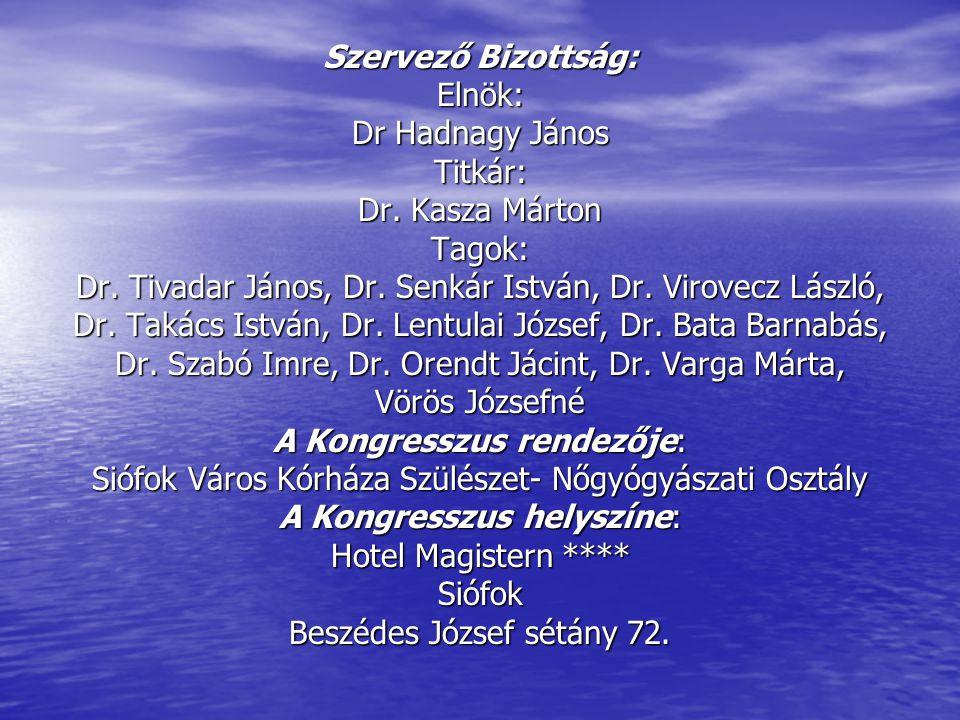 Dr. Tivadar János, Dr. Senkár István, Dr. Virovecz László,