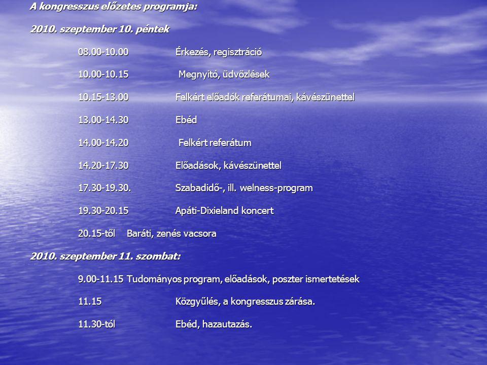 A kongresszus előzetes programja: