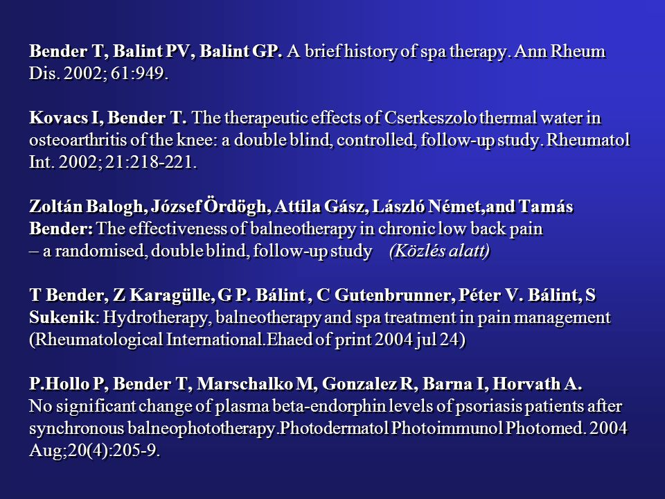 Bender T, Balint PV, Balint GP. A brief history of spa therapy