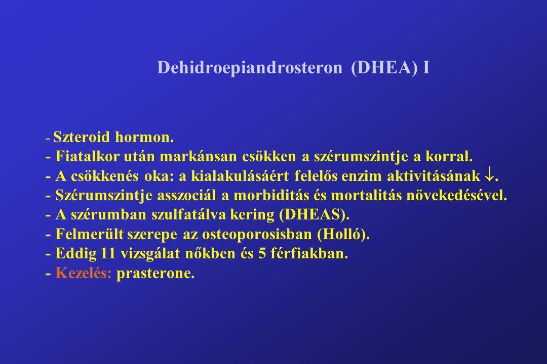 Dehidroepiandrosteron (DHEA) I - Szteroid hormon
