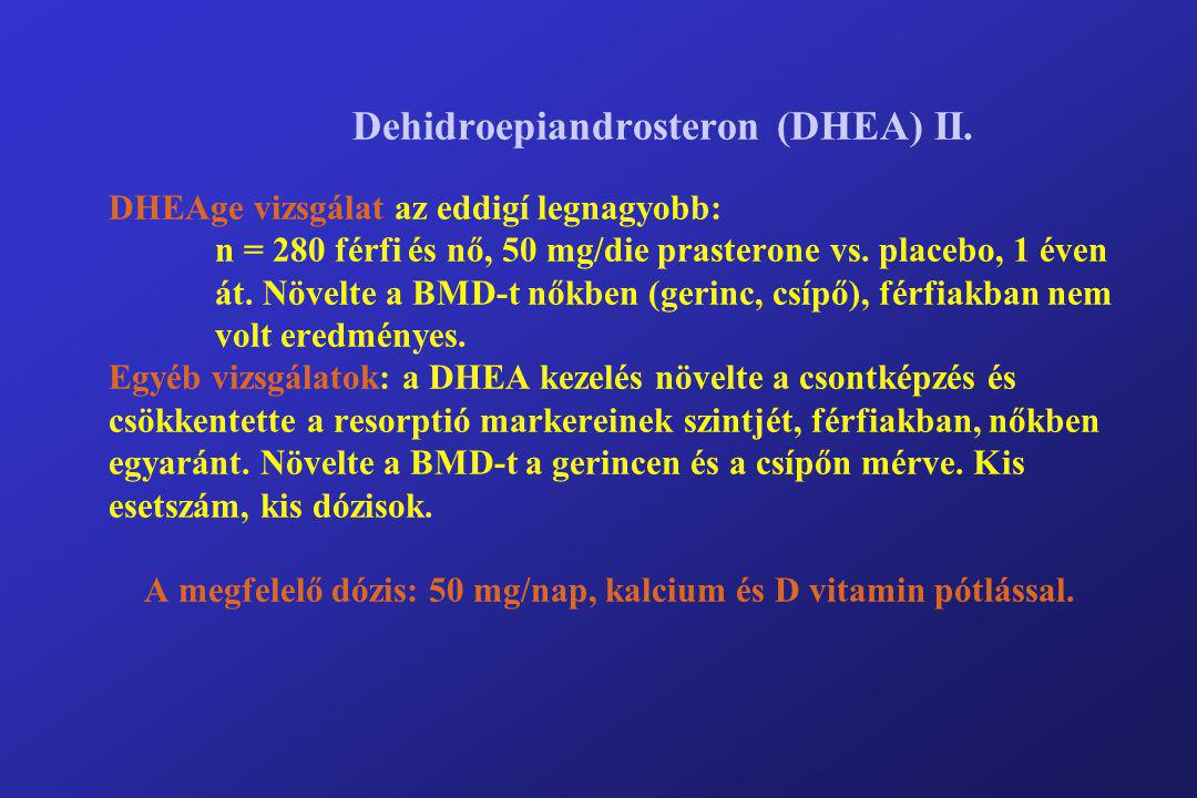 Dehidroepiandrosteron (DHEA) II.