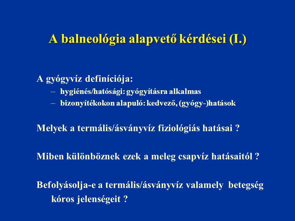 A balneológia alapvető kérdései (I.)