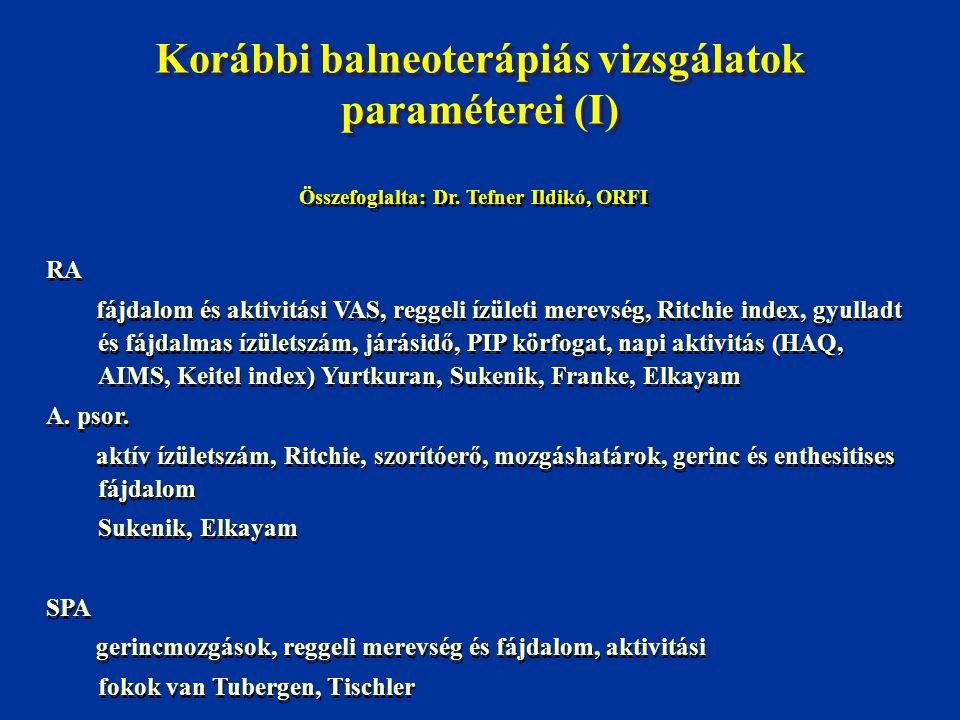 Korábbi balneoterápiás vizsgálatok paraméterei (I)