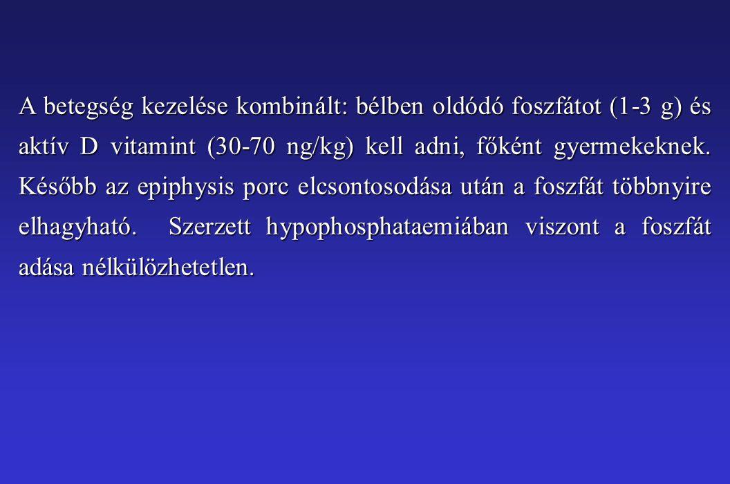 A betegség kezelése kombinált: bélben oldódó foszfátot (1-3 g) és aktív D vitamint (30-70 ng/kg) kell adni, főként gyermekeknek.