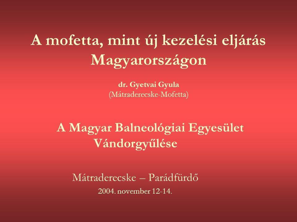 A Magyar Balneológiai Egyesület Vándorgyűlése