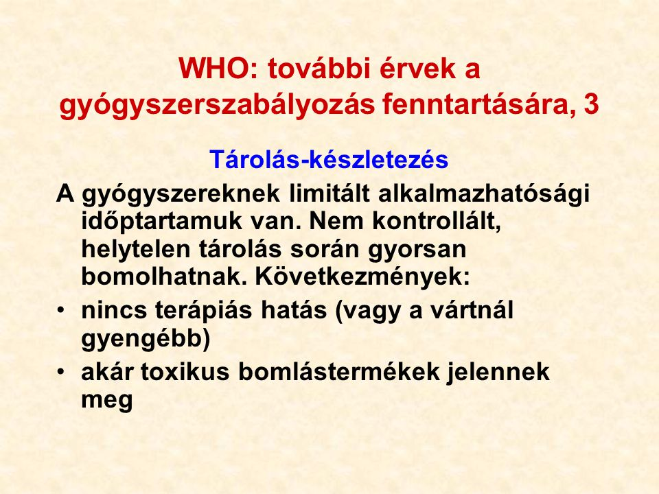 WHO: további érvek a gyógyszerszabályozás fenntartására, 3