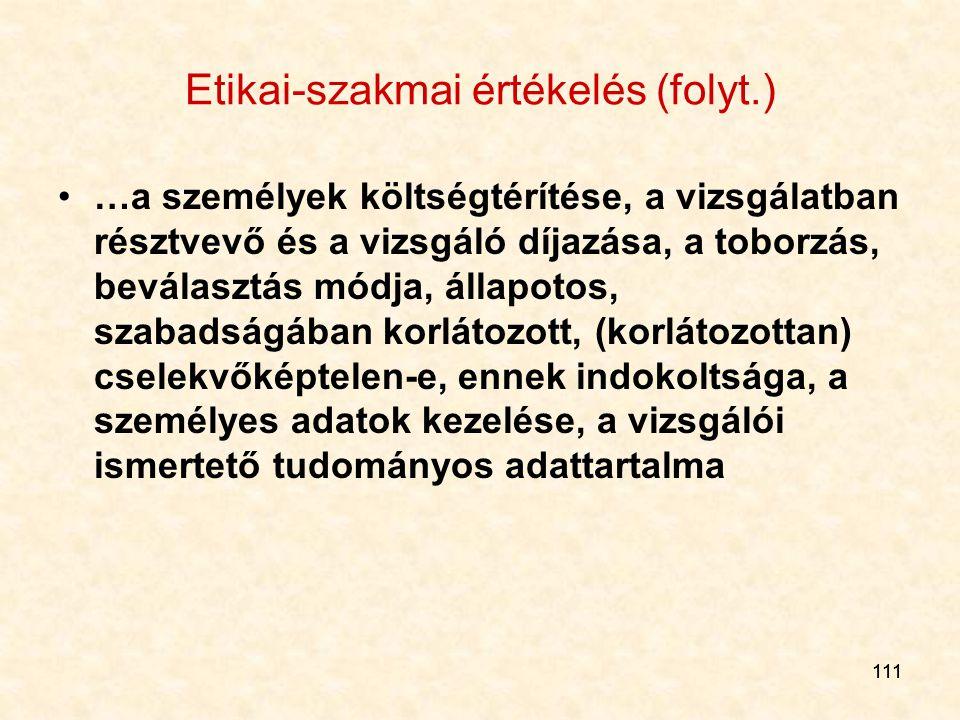 Etikai-szakmai értékelés (folyt.)