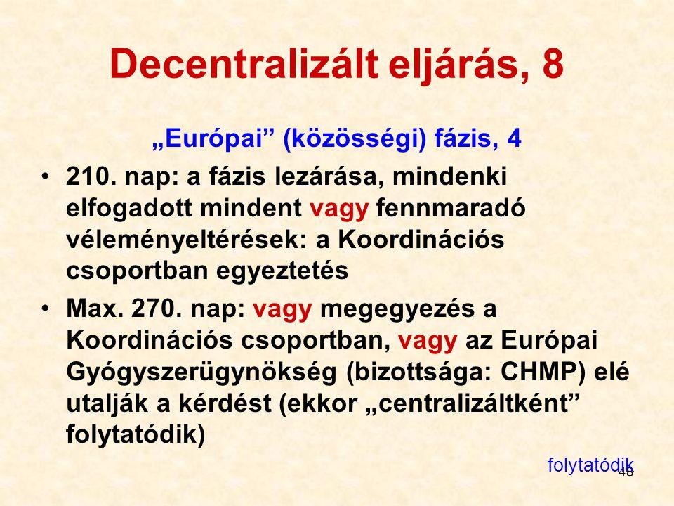 Decentralizált eljárás, 8