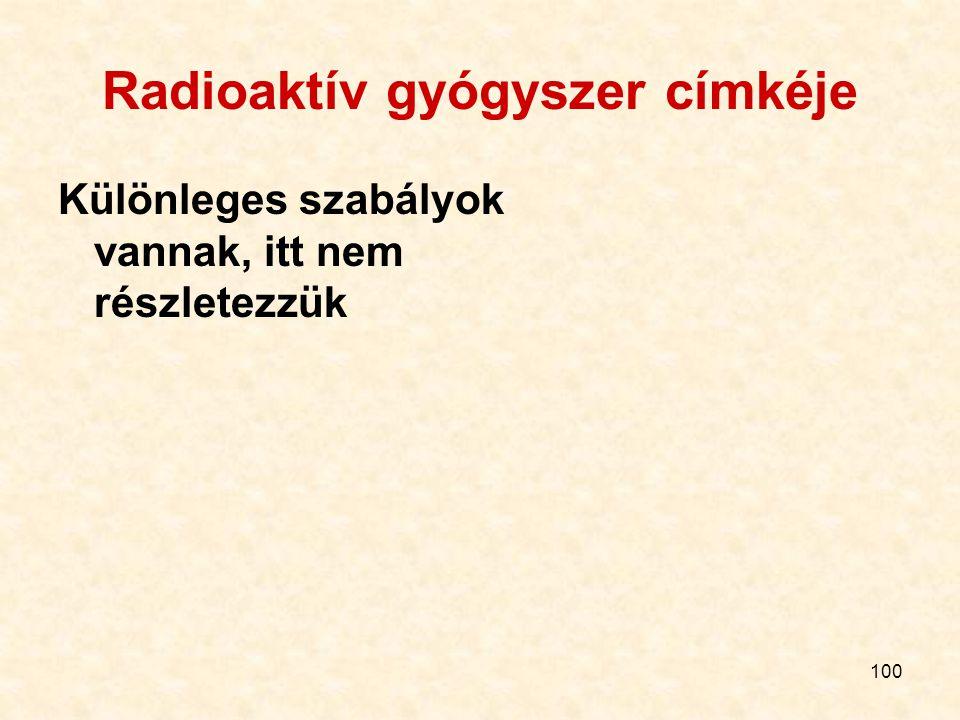 Radioaktív gyógyszer címkéje