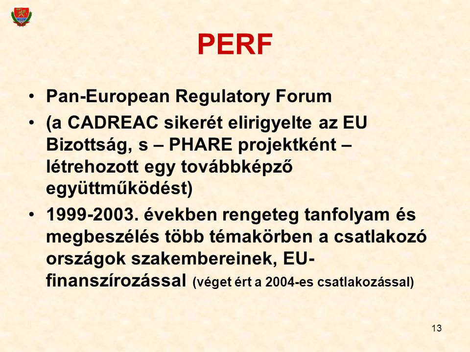 PERF Pan-European Regulatory Forum
