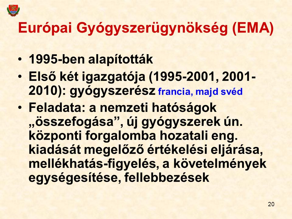 Európai Gyógyszerügynökség (EMA)