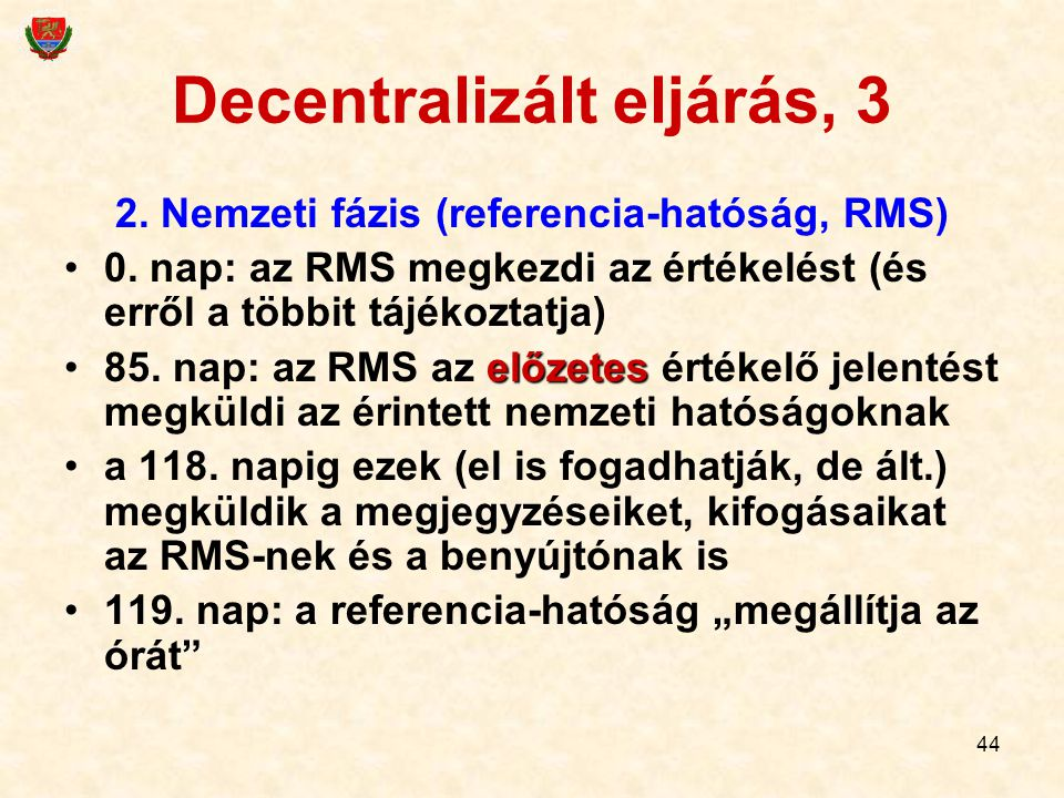 Decentralizált eljárás, 3