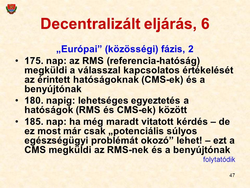 Decentralizált eljárás, 6