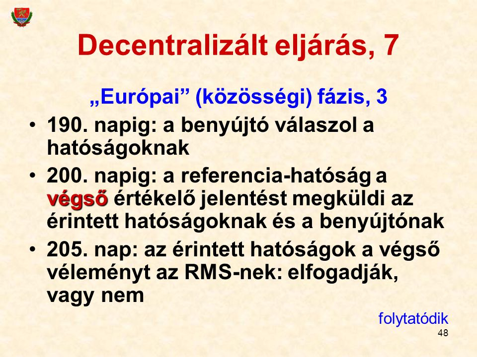 Decentralizált eljárás, 7