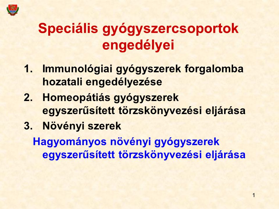 Speciális gyógyszercsoportok engedélyei