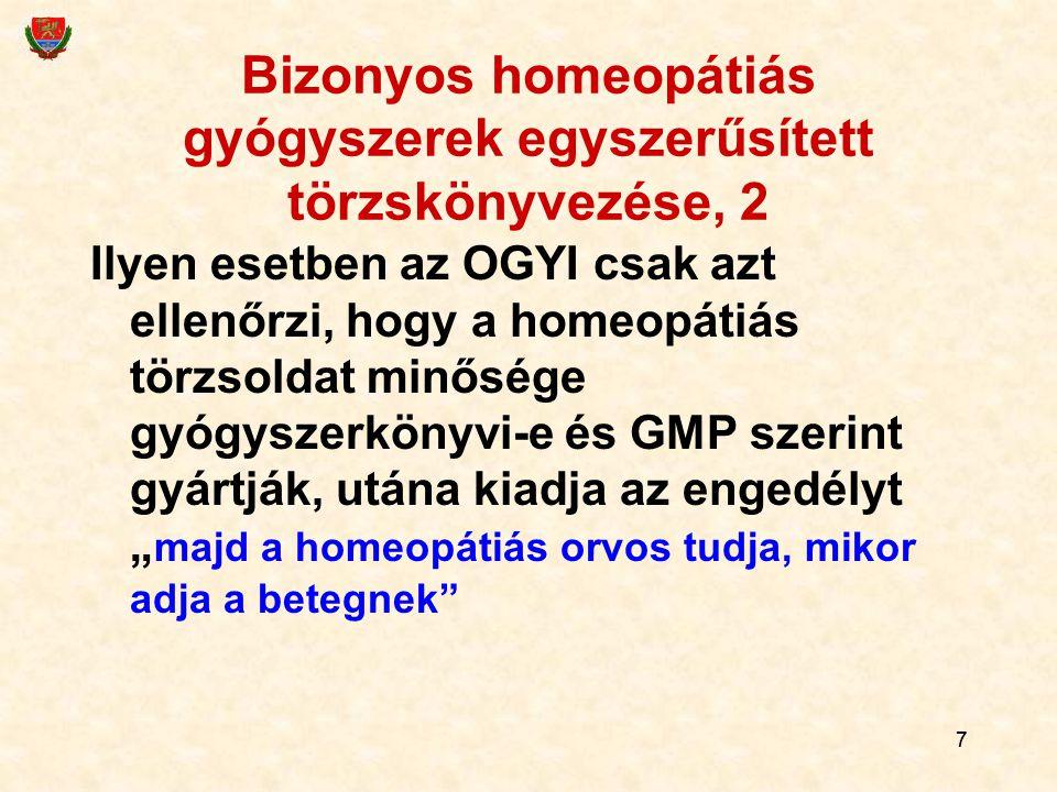 Bizonyos homeopátiás gyógyszerek egyszerűsített törzskönyvezése, 2