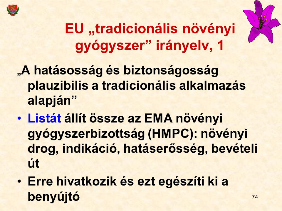 """EU """"tradicionális növényi gyógyszer irányelv, 1"""