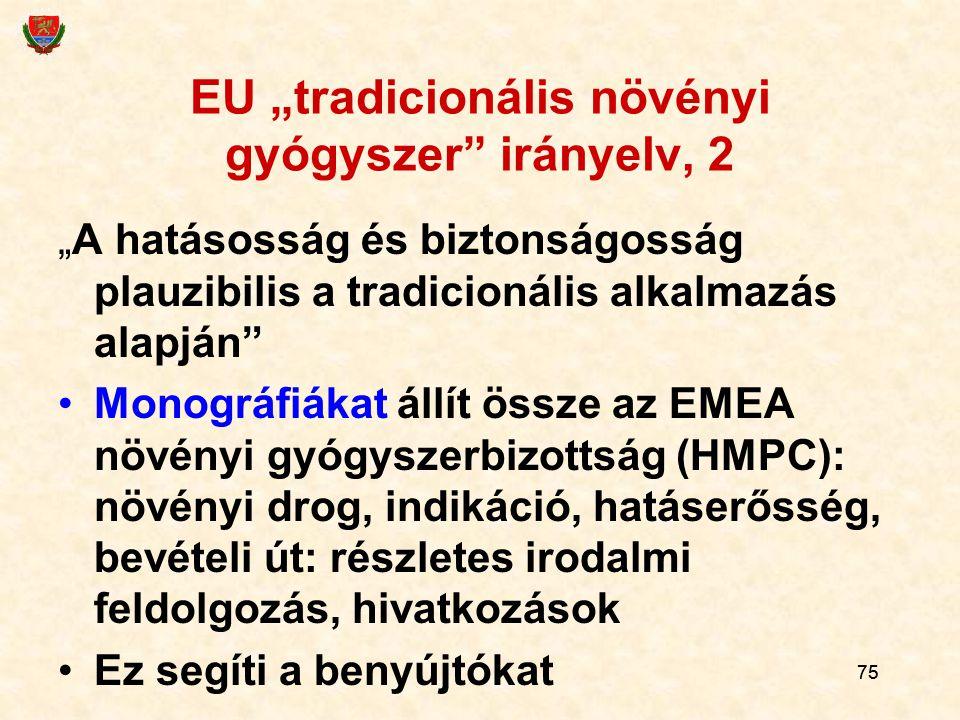 """EU """"tradicionális növényi gyógyszer irányelv, 2"""