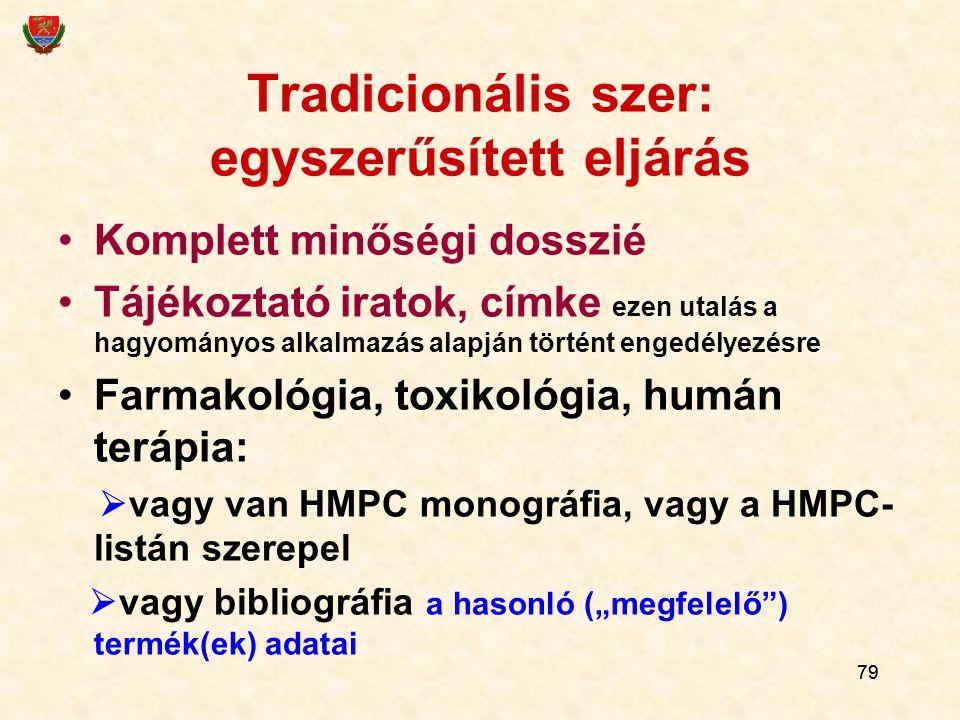 Tradicionális szer: egyszerűsített eljárás