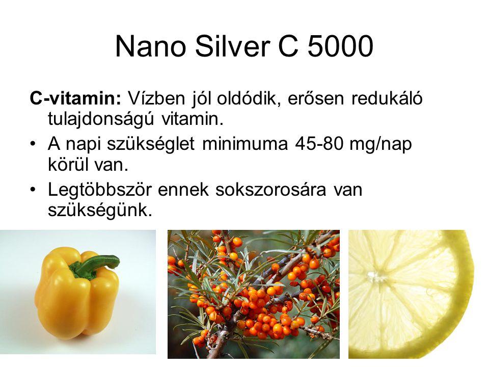 Nano Silver C 5000 C-vitamin: Vízben jól oldódik, erősen redukáló tulajdonságú vitamin. A napi szükséglet minimuma 45-80 mg/nap körül van.