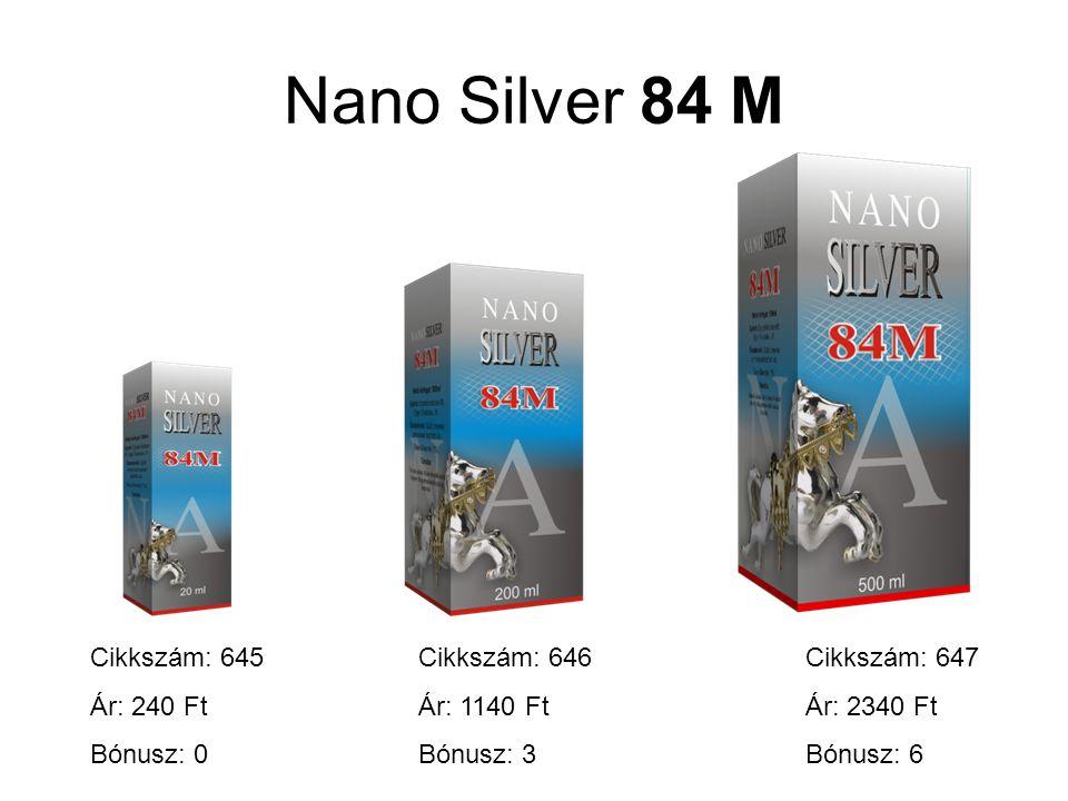 Nano Silver 84 M Cikkszám: 645 Ár: 240 Ft Bónusz: 0 Cikkszám: 646