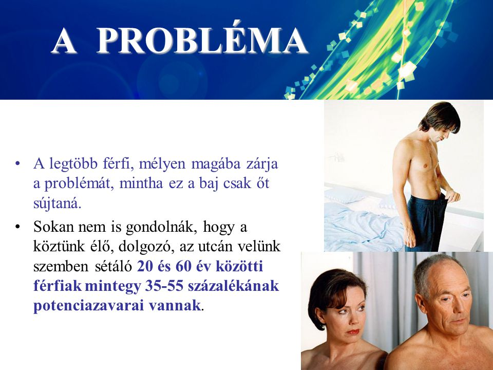 A PROBLÉMA A legtöbb férfi, mélyen magába zárja a problémát, mintha ez a baj csak őt sújtaná.