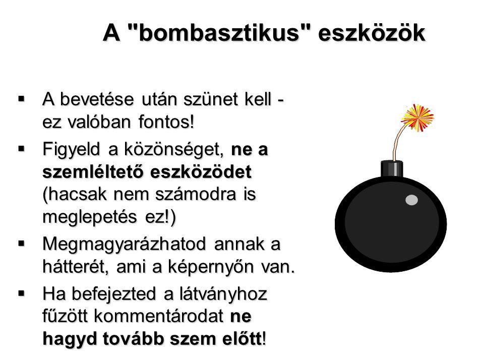 A bombasztikus eszközök