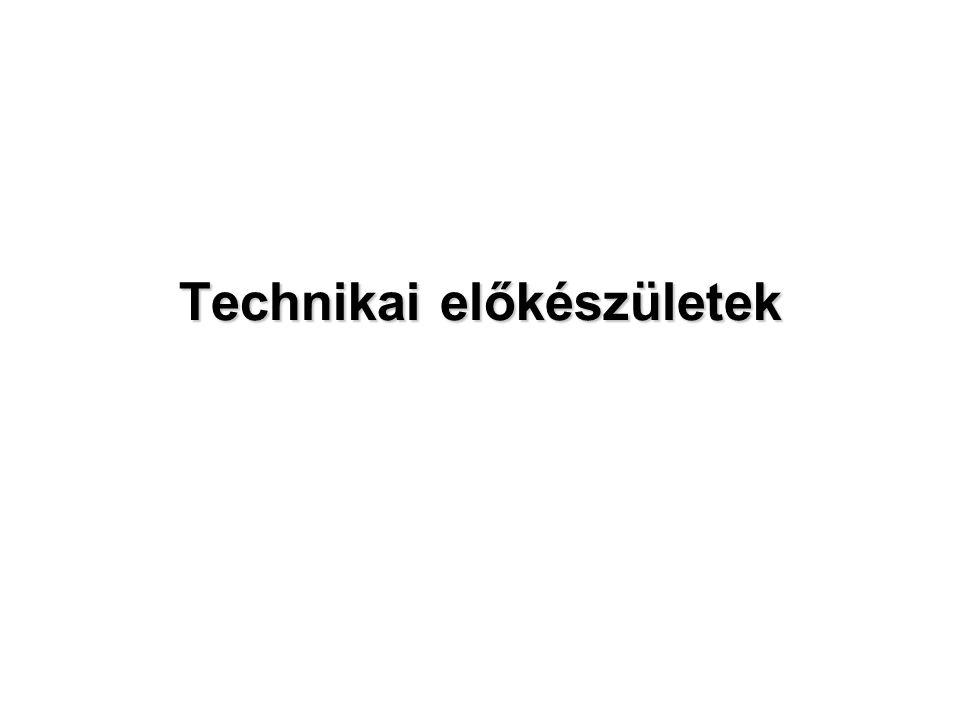 Technikai előkészületek