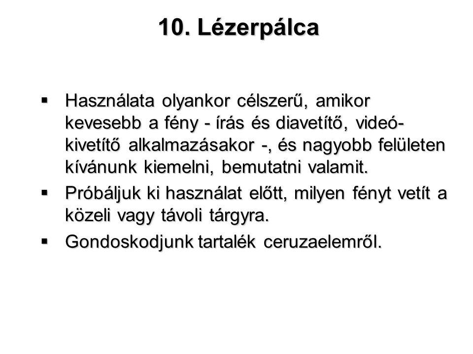 10. Lézerpálca