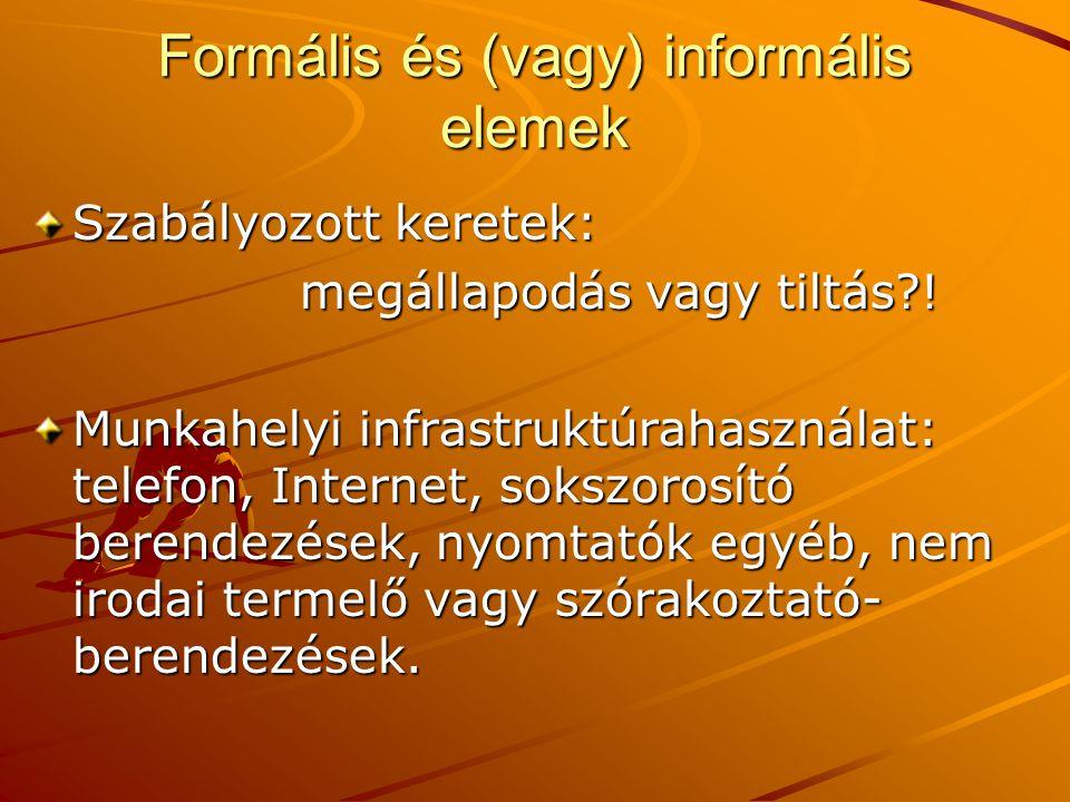Formális és (vagy) informális elemek