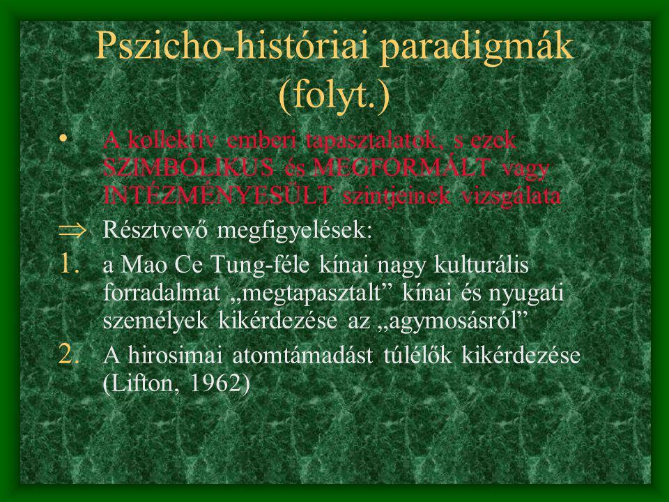 Pszicho-históriai paradigmák (folyt.)