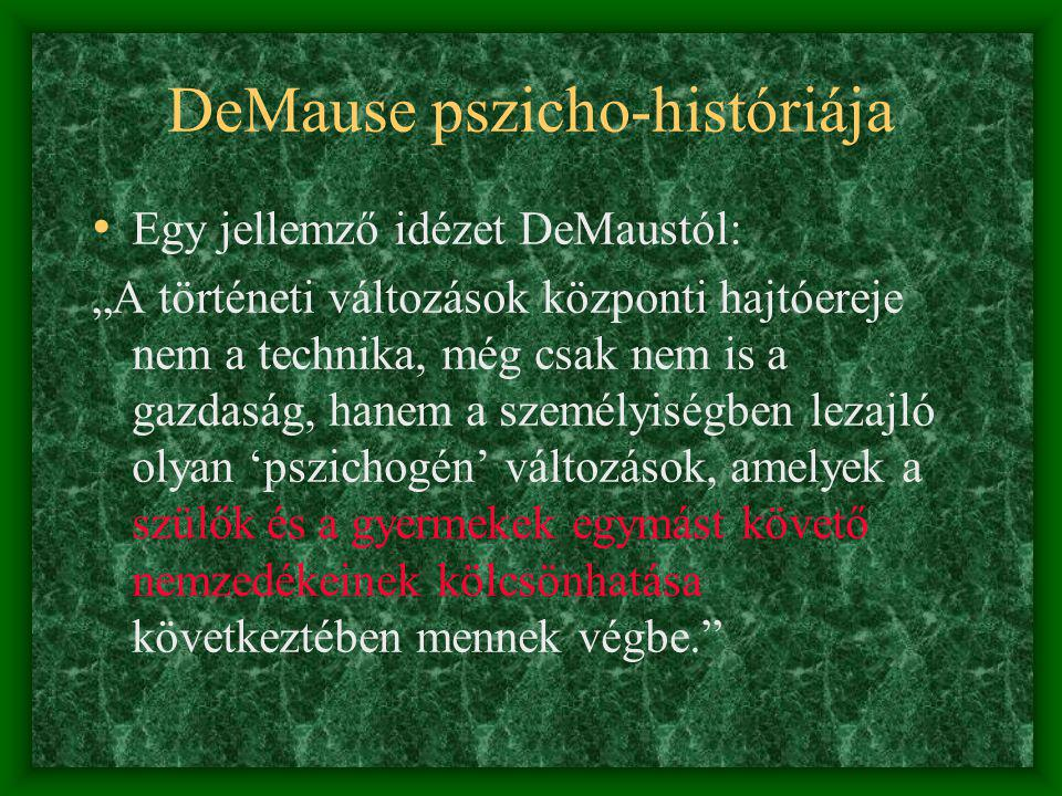 DeMause pszicho-históriája
