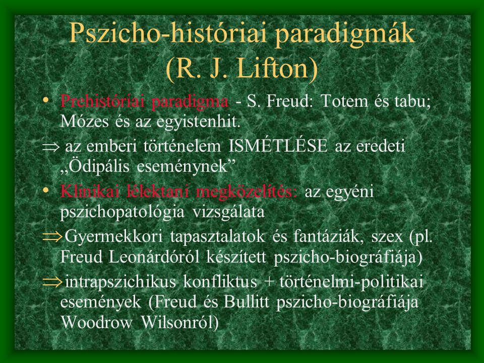 Pszicho-históriai paradigmák (R. J. Lifton)