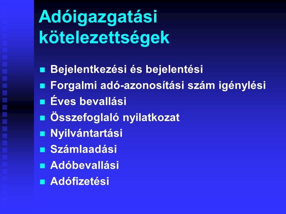 Adóigazgatási kötelezettségek