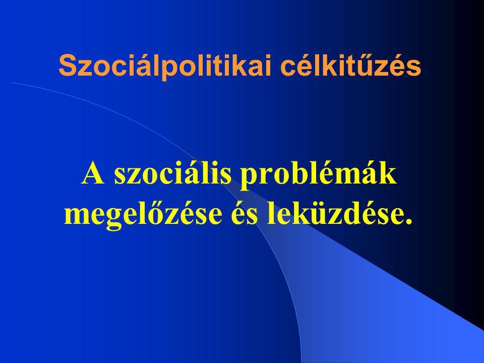 Szociálpolitikai célkitűzés