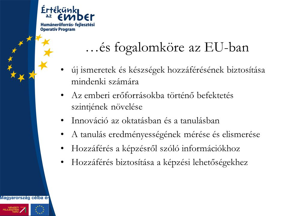 …és fogalomköre az EU-ban