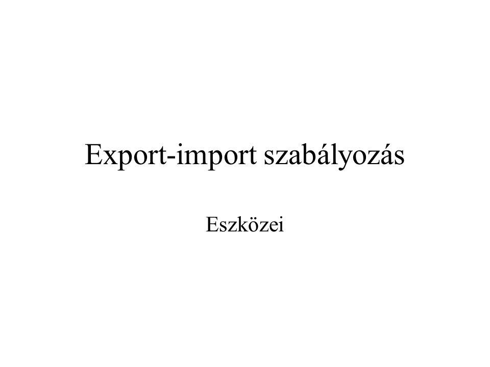 Export-import szabályozás