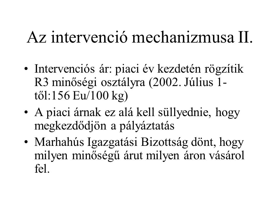 Az intervenció mechanizmusa II.