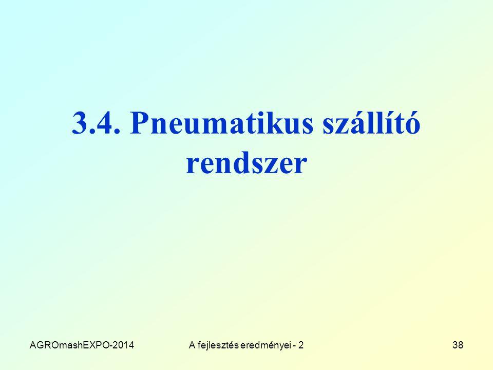3.4. Pneumatikus szállító rendszer