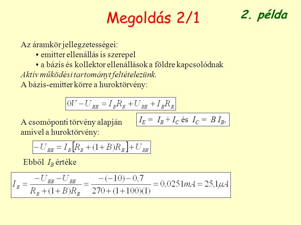 Megoldás 2/1 2. példa Az áramkör jellegzetességei:
