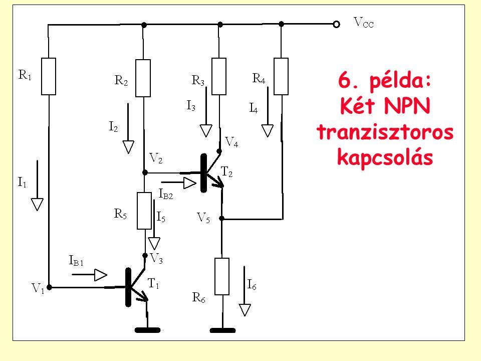 6. példa: Két NPN tranzisztoros kapcsolás