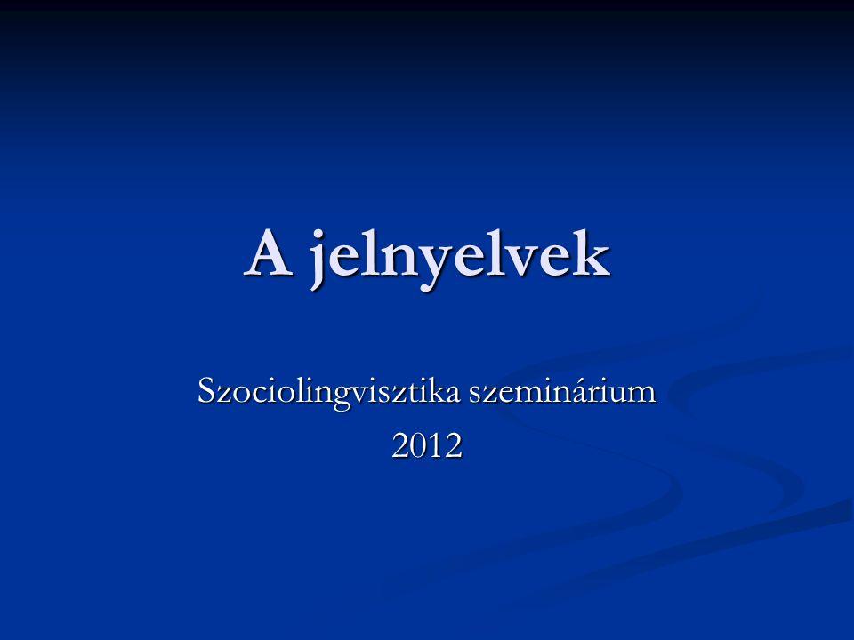 Szociolingvisztika szeminárium 2012