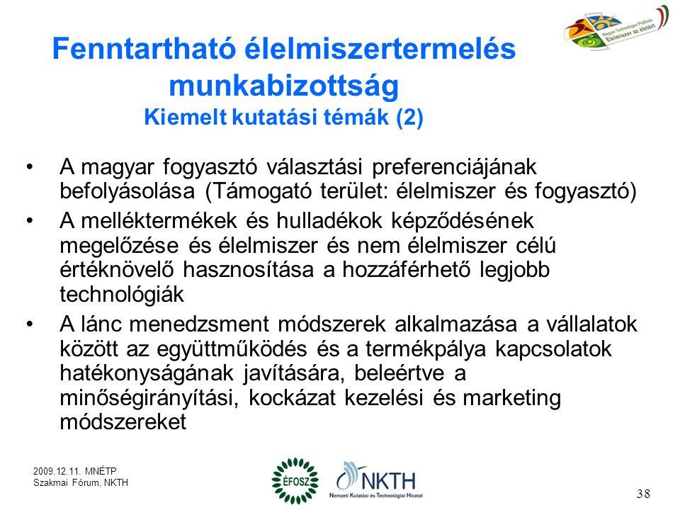 Fenntartható élelmiszertermelés munkabizottság Kiemelt kutatási témák (2)