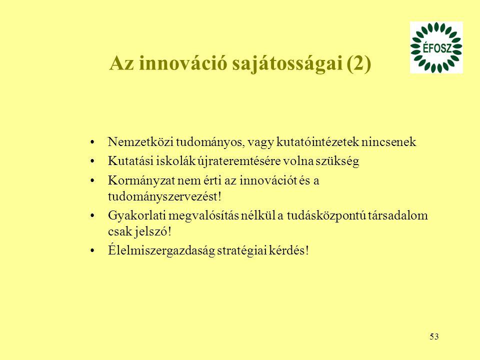 Az innováció sajátosságai (2)