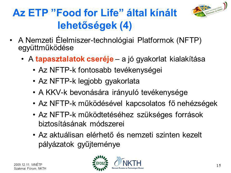 Az ETP Food for Life által kínált lehetőségek (4)