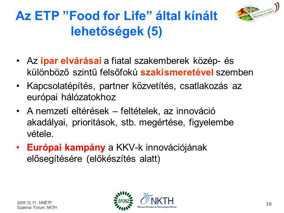 Az ETP Food for Life által kínált lehetőségek (5)