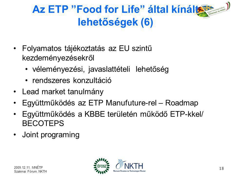 Az ETP Food for Life által kínált lehetőségek (6)