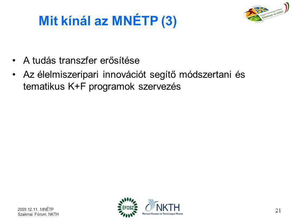 Mit kínál az MNÉTP (3) A tudás transzfer erősítése