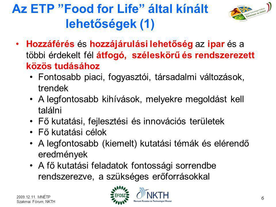 Az ETP Food for Life által kínált lehetőségek (1)